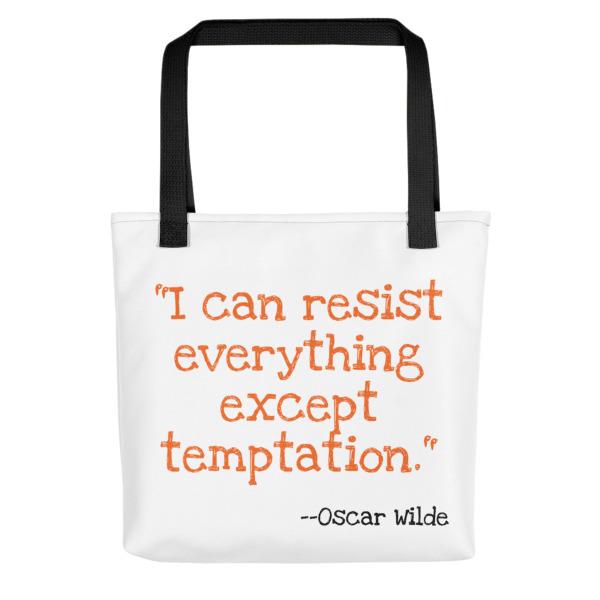 Temptation Quote Tote Bag