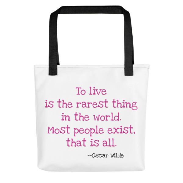 Quote About LIving Tote Bag