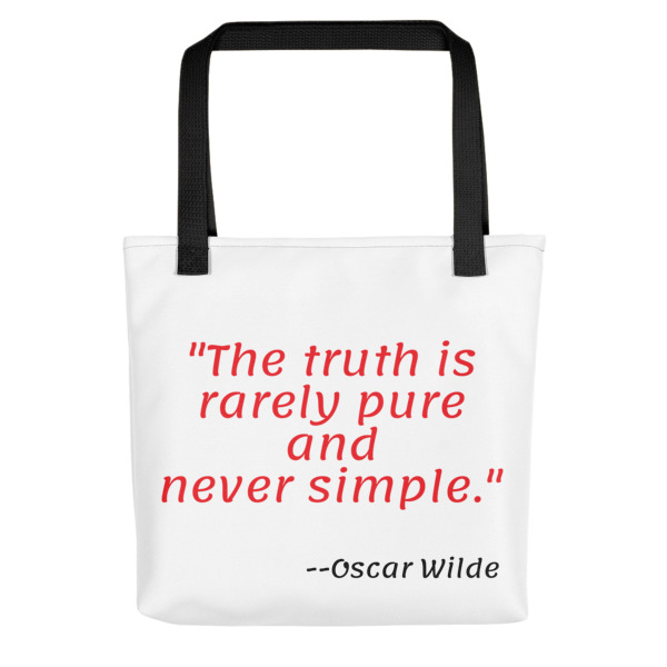 Quote About Truth Tote Bag