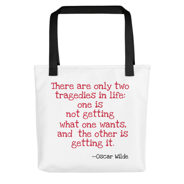Two Tragedies Quote Tote Bag